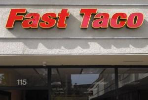 Fast Taco Exterior